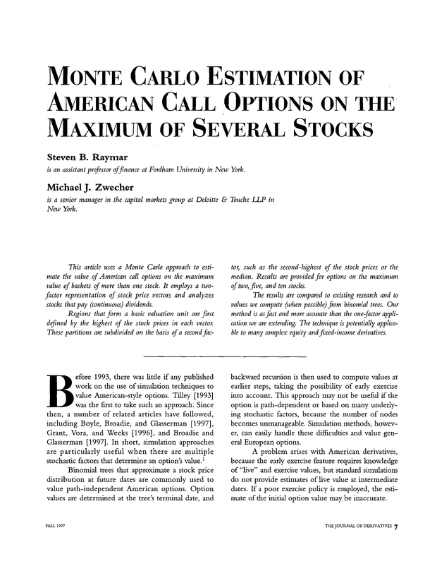 Monte Carlo Estimation of American Call Options on the